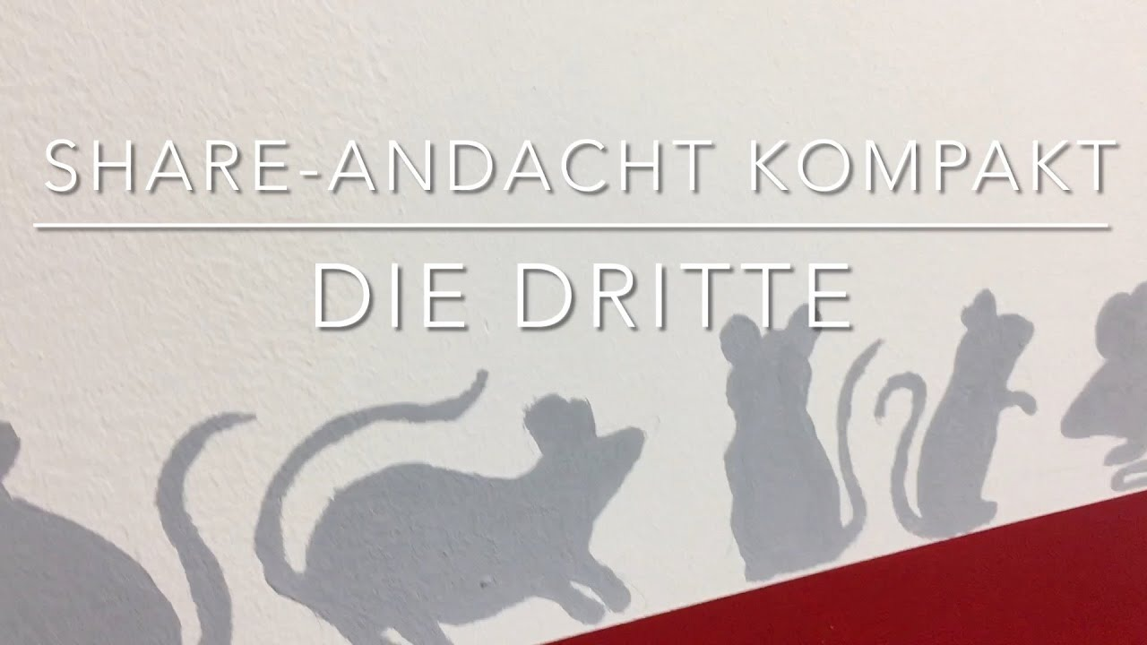 Embedded thumbnail for share-Andacht kompakt – die Dritte